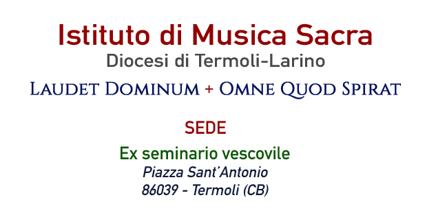Istituto di Musica Sacra - Diocesi di Termoli-Larino
